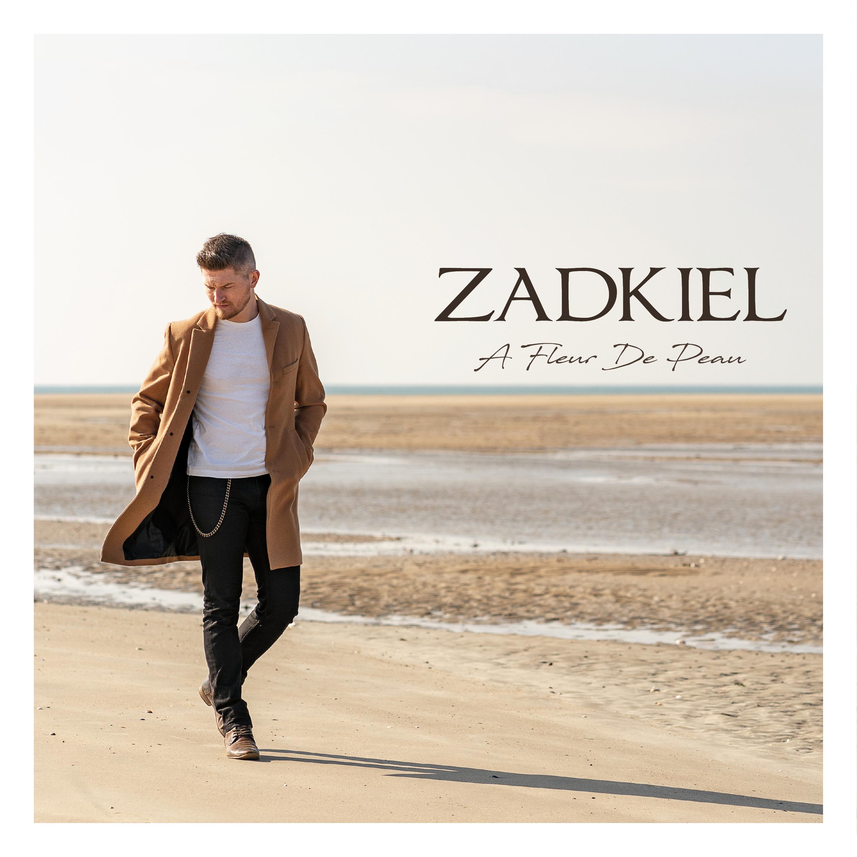 Zadkiel - A Fleur de Peau